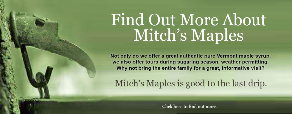Mitch's Maples - contact or visit us